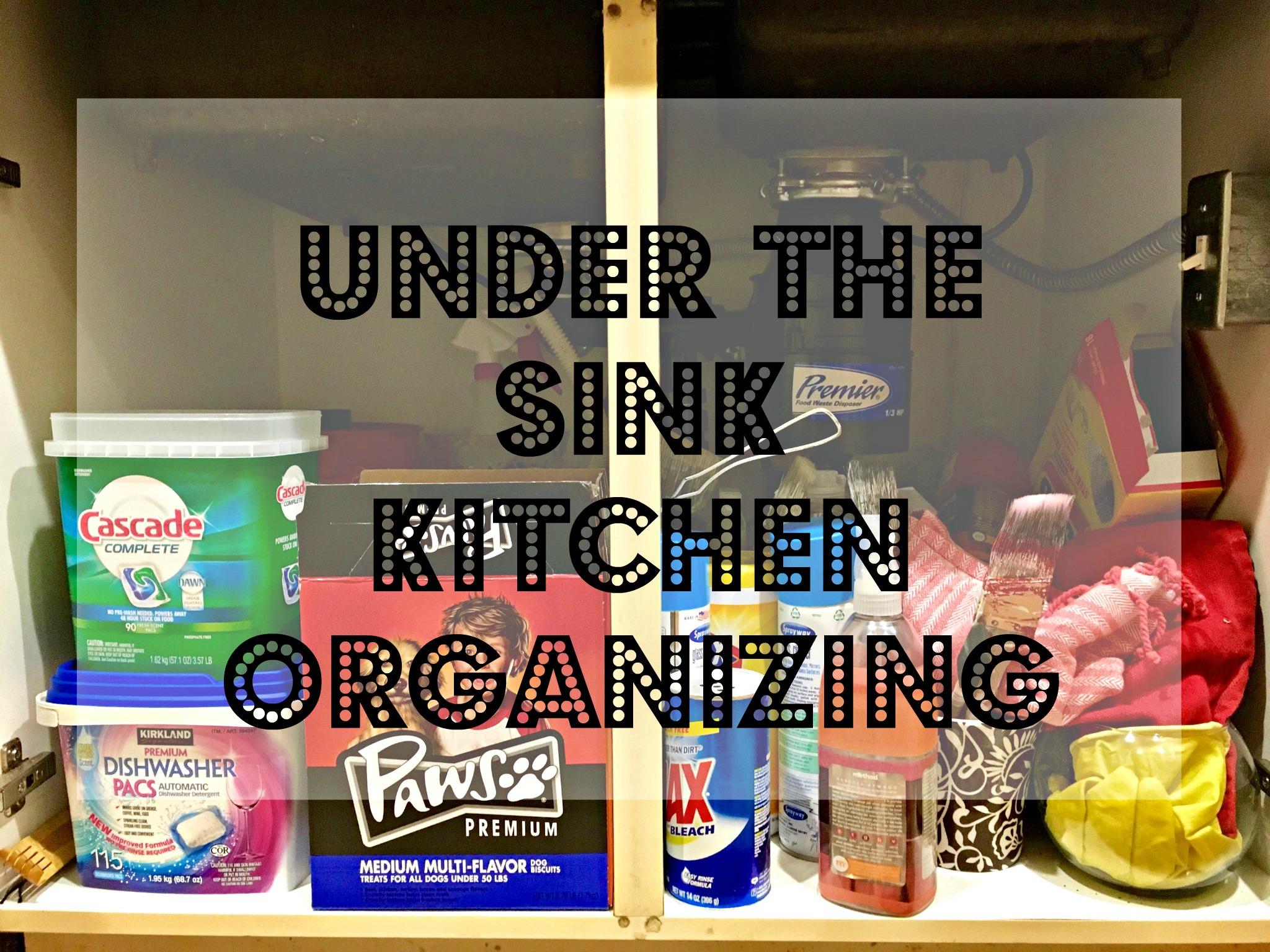 Under the Sink Kitchen Organizing