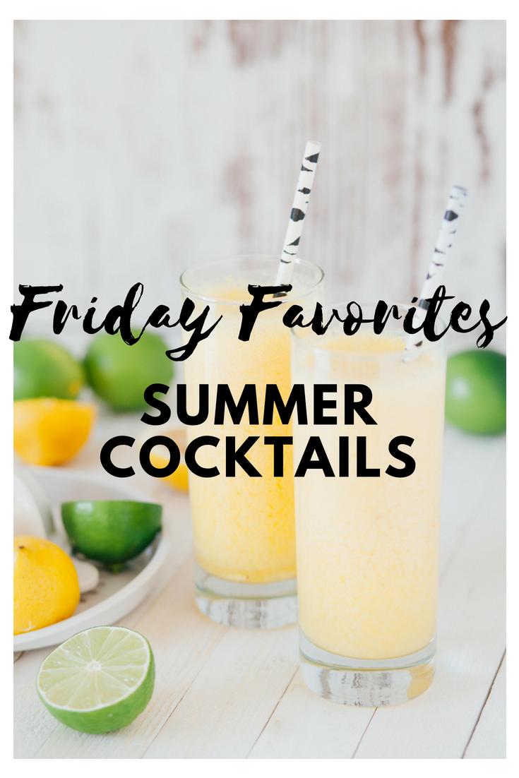 Friday Favorite – Summer Cocktails