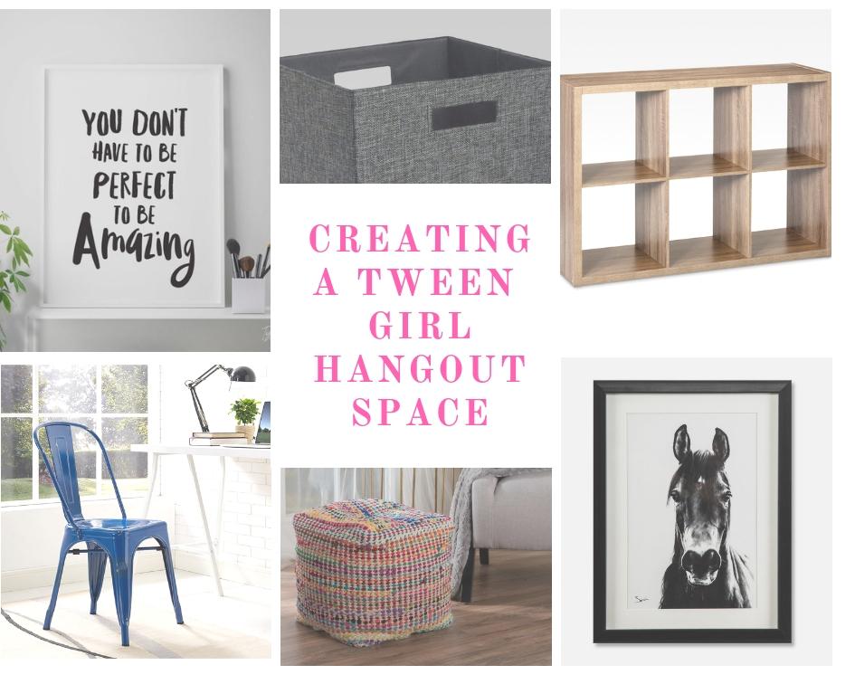 Growing Up – Creating A Tween Girl Hang Out
